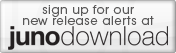 Sign up for artist alerts at Juno Download